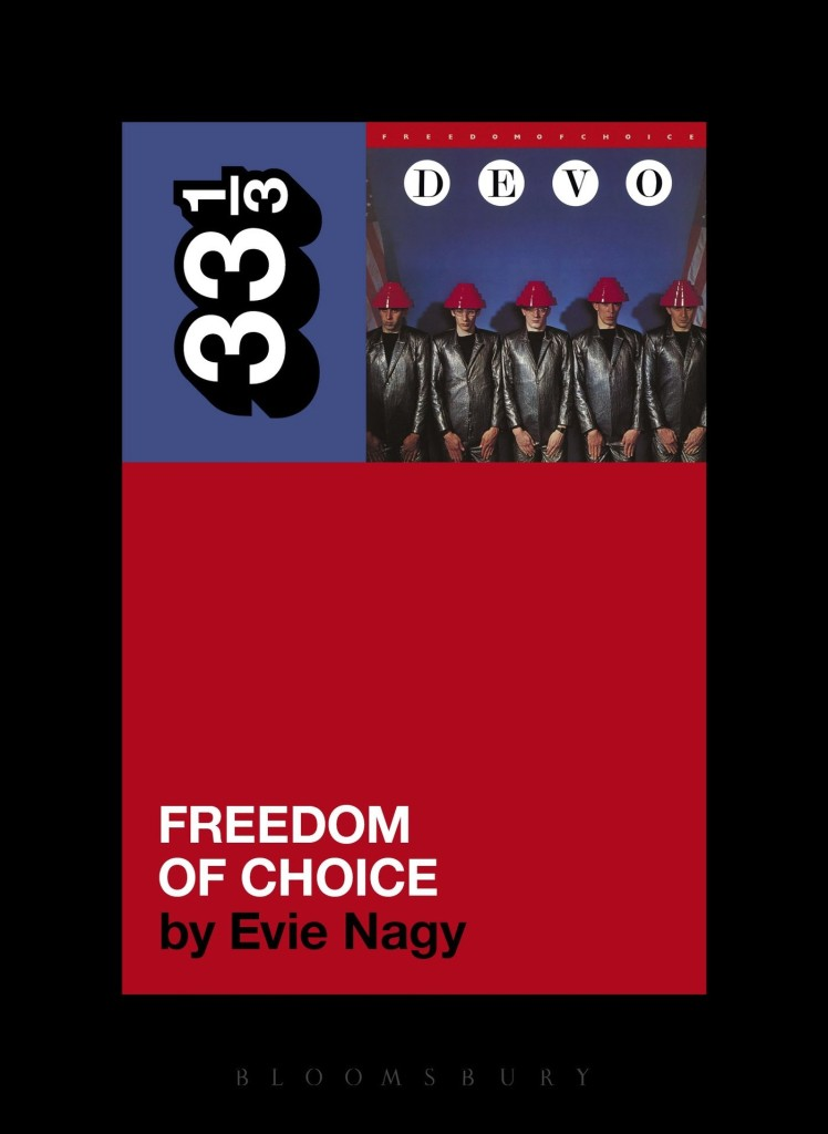 Devo Freedom of Choice 33 and a Third